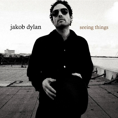 Jakob Dylan / Seeing Things.jpg